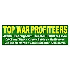 war profiteers... Bumper Bumper Sticker