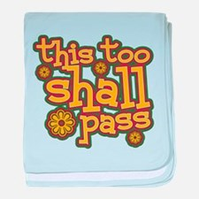 This Too Shall Pass baby blanket