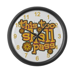 This Too Shall Pass Large Wall Clock
