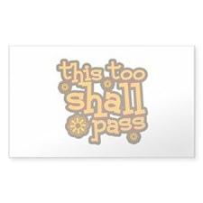This Too Shall Pass Decal