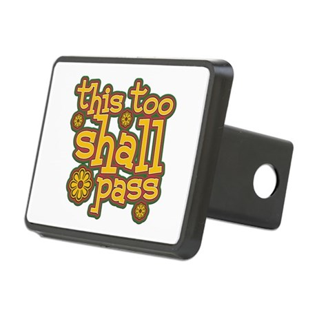 This Too Shall Pass Rectangular Hitch Cover