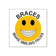 "Braces Make Smiling Faces Square Sticker 3"" x 3"""