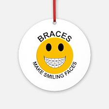 Braces Make Smiling Faces Ornament (Round)