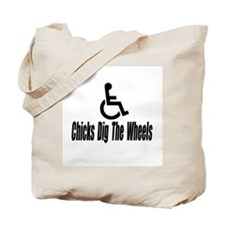"""Chicks Dig The Wheels"" Tote Bag"
