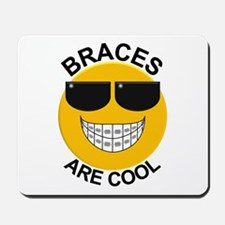 Braces Are Cool / Sunglasses Mousepad