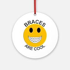 Braces Are Cool Ornament (Round)