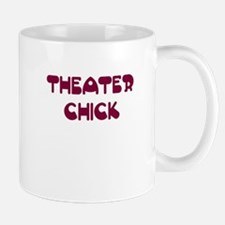 Theater Chick Mug