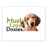 Must Love Doxies Small Poster