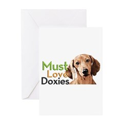 Must Love Doxies Greeting Card