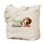 Must Love Doxies Tote Bag