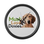 Must Love Doxies Large Wall Clock