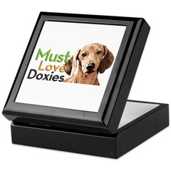 Must Love Doxies Keepsake Box