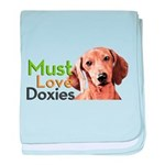 Must Love Doxies baby blanket