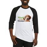 Must Love Doxies Baseball Jersey