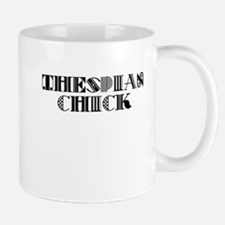Thespian Chick Mug