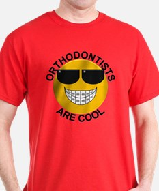 Orthodontists Are Cool T-Shirt