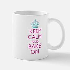Keep Calm and Bake On Mug