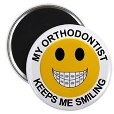 My Orthodontist Keeps Me Smiling Magnet
