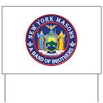 New York Freemasons. A Band of Brothers. Yard Sign