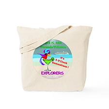 Explorers April 15, 2010- Tote Bag