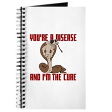 You're a Disease and I'm the Cure Journal