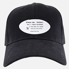 """bless me, father"" Baseball Hat"