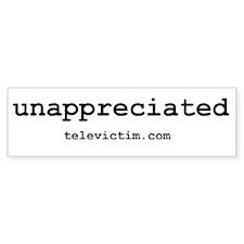 """unappreciated"" Bumper Bumper Sticker"