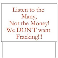Listen to the Many, Not the Money Yard Sign