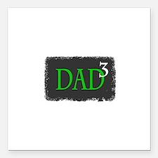 """Dad 3 Square Car Magnet 3"""" x 3"""""""