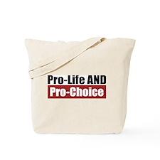 Pro-Life Pro-Choice Tote Bag