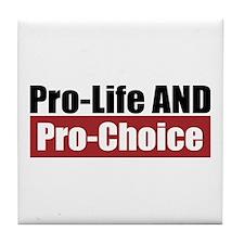 Pro-Life Pro-Choice Tile Coaster