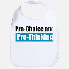 Pro-Choice Pro-Thinking Bib