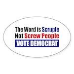 Scruple Not Screw People Oval Sticker