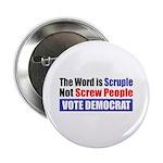 """Scruple Not Screw People 2.25"""" Button (100 pa"""