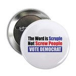 "Scruple Not Screw People 2.25"" Button (10 pac"