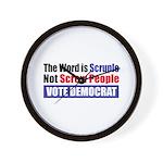 Scruple Not Screw People Wall Clock