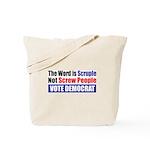 Scruple Not Screw People Tote Bag