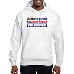 Scruple Not Screw People Hooded Sweatshirt