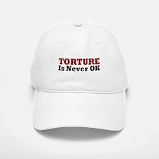 Torture Is Never OK Baseball Baseball Cap