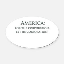 America For The Corporation Oval Car Magnet