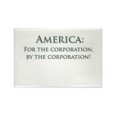 America For The Corporation Rectangle Magnet