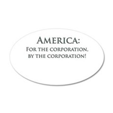 America For The Corporation Wall Decal