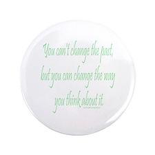 "Wisdom - Can't Change Past 3.5"" Button"