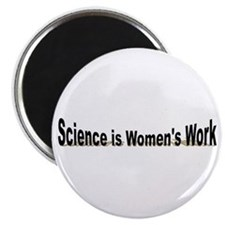 Science is Women's Work Magnet