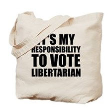Libertarian Responsibility Tote Bag