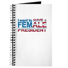 Have A Female President - Journal