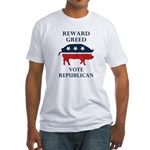 Reward Greed, Vote Republican Pig Fitted T-Shirt