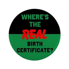 "Birth Certificate 3.5"" Button"