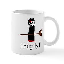 """""""Thug Lyf"""" Mug"""