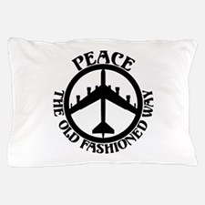 B-52 Peace the Old Fashioned Way Pillow Case